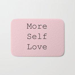 More Self Love Bath Mat