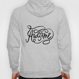 Hand Lettered Awesome Hoody