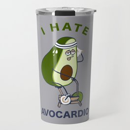 I Hate Avo cardio Travel Mug