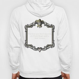 "The Goblin Market: ""Quitters Never Win"" Hoody"