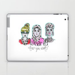 Wear it how you want Laptop & iPad Skin
