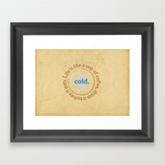 Life and coffee Framed Art Print
