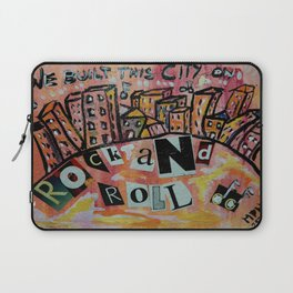 We Built This City .. Laptop Sleeve