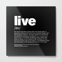 Def. LIVE w/b Metal Print
