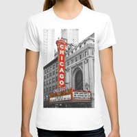 theater T-shirts featuring Chicago Theater by Chris Martin
