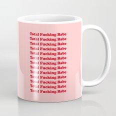 Total Fucking Babe Mug