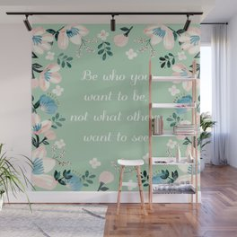 Be who you want to be - pastel flowers in mint Wall Mural