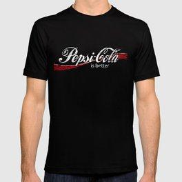 PEPSI IS BETTER G•DDAMMIT! T-shirt