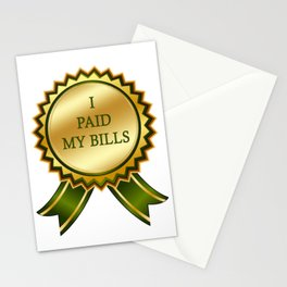 I Paid my Bills Stationery Cards