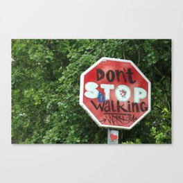 don't stop walking Canvas Print