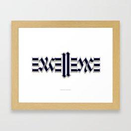 Excellence Framed Art Print