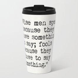 Plato quote Travel Mug