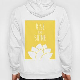 Rise and Shine Hoody