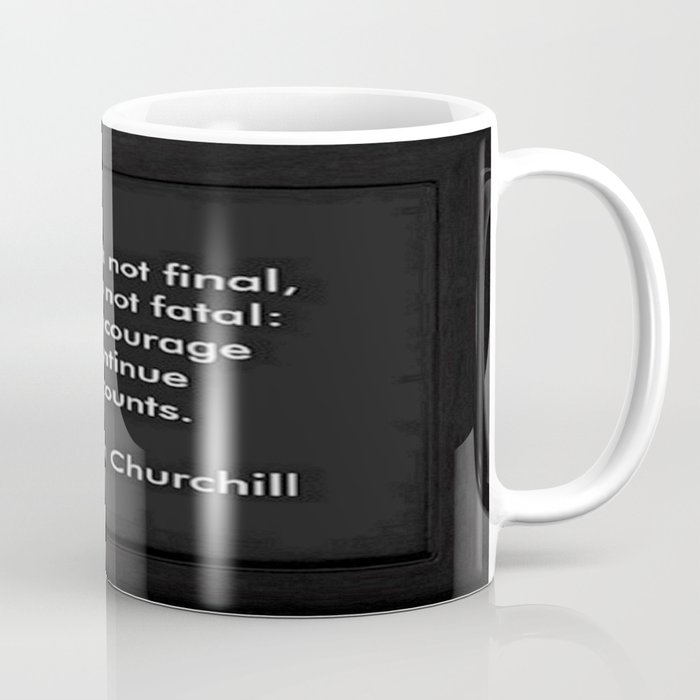 Winston Churchill Quote Success Is Not Final Famous Quotes