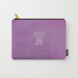 You are the only one Carry-All Pouch