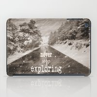 "never stop exploring iPad Cases featuring ""Never stop exploring ... forests"" by Guido Montañés"