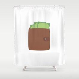 Wallet with money Shower Curtain