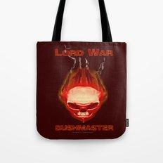 Lord War - Bushmaster Tote Bag