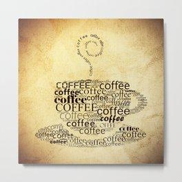 Coffee cup Metal Print