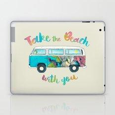 Take The Beach With You Laptop & iPad Skin