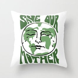 Save Our Mother Throw Pillow