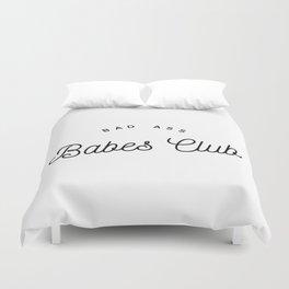 BAD ASS BABES CLUB W&B Duvet Cover