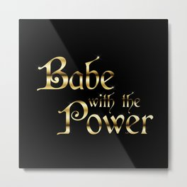 Labyrinth Babe With The Power (black bg) Metal Print
