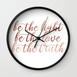BE - Chic and elegant typography with blush rose gold motivational - inspirational quote Wall Clock