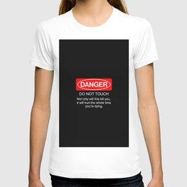 Danger do not touch cover case art new fun funny 2018 T-shirt