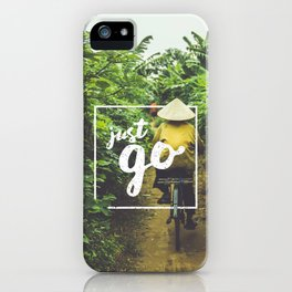 Just Go iPhone Case