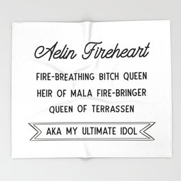 Aelin Fireheart | Fire-breathing bitch queen Throw Blanket