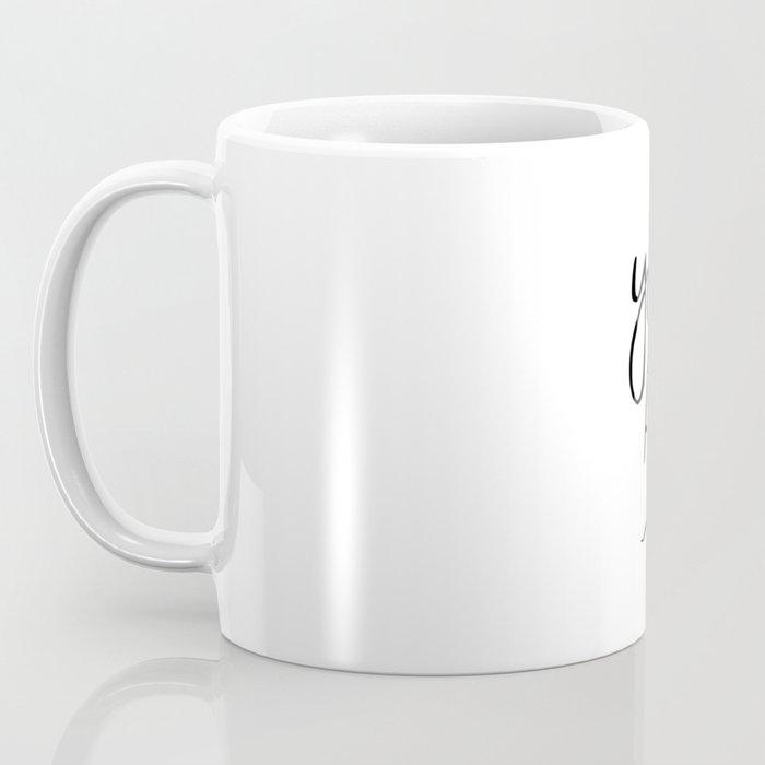 You're Doing Amazing, Sweetie Coffee Mug