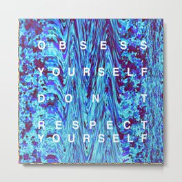 "OBSESS YOURSELF ""TRILL"" GLITTER Metal Print"