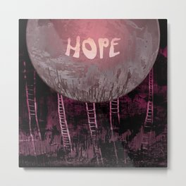 Hope, Climbing / Wonderful Planet 13-11-16 Metal Print
