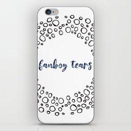 fanboy tears iPhone Skin