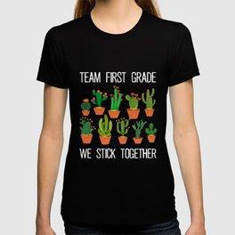 Cute Cactus Team First Grade We Stick Together Teacher T-shirt
