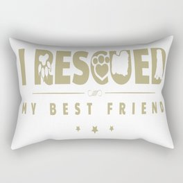 Rescued my Best Friend Rectangular Pillow