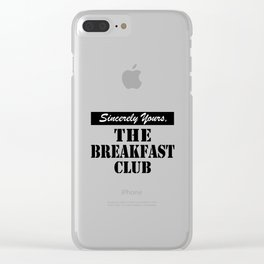 THE BREAKFAST CLUB SINCERELY YOURS Clear iPhone Case