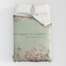 The Earth Laughs in Flowers Comforters