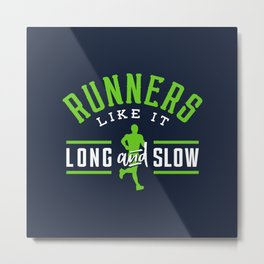 Runners Like It Long And Slow Metal Print