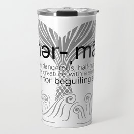 Mermaid Defined Travel Mug