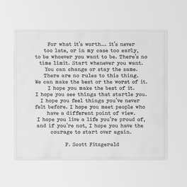 Life quote, For what it's worth, F. Scott Fitzgerald Quote Throw Blanket