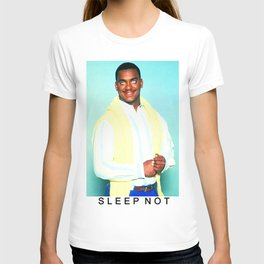 SLEEP NOT T-shirt