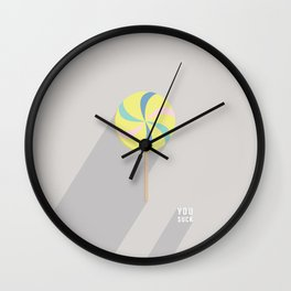 You Suck by Maisie Cross Wall Clock