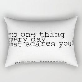 Eleanor Roosevelt quote Rectangular Pillow