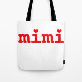 Grandmother Mimi Grandparents Day Tote Bag