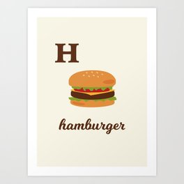 H is for hamburger Art Print