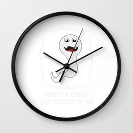 """Here's A Really Old Picture Of Me"" Funny Adult Humor Shirt For Adults T-shirt Design Naughty Fuck Wall Clock"