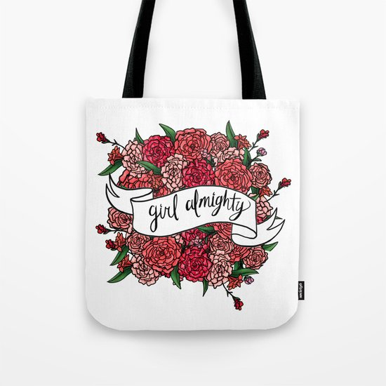 girl almighty Tote Bag