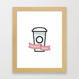 Secretly Basic Framed Art Print